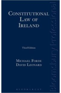 Constitutional Law of Ireland (3rd Edition)