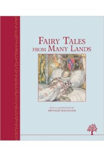 Fairy Tales from Many Lands (Illustrated Heritage Classics)