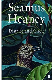 Seamus Heaney: District and Circle