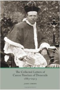 The Collected Letters of Canon Sheehan of Doneraile 1883 - 1913