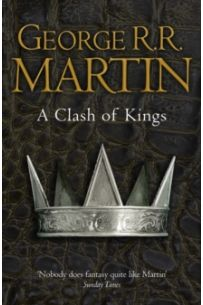 A Clash of Kings (Series: A Song of Ice and Fire - Book 2)