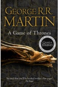 A Game of Thrones (Series: A Song of Ice and Fire - Book One)