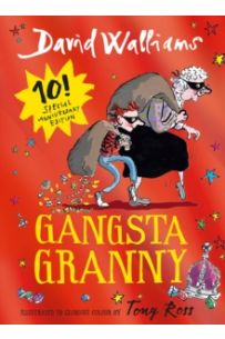 Gangsta Granny : Limited Gift Edition of David Walliams' Bestselling Children's Book