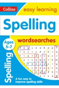 Spelling Word Searches Ages 5-7 : Prepare for School with Easy Home Learning