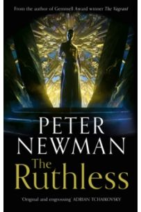 The Ruthless (The Deathless Trilogy Book 2 (Hardback)