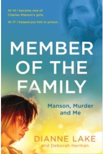 Member of the Family : Manson, Murder and Me