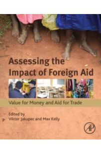 Assessing the Impact of Foreign Aid : Value for Money and Aid for Trade