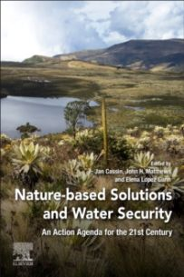 Nature-Based Solutions and Water Security : An Action Agenda for the 21st Century
