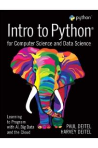 Intro to Python for Computer Science and Data Science : Learning to Program with AI, Big Data and The Cloud