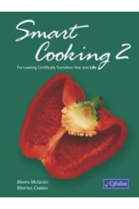 Smart Cooking 2 (Transition year through to Leaving Cert)