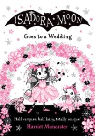Isadora Moon Goes to a Wedding