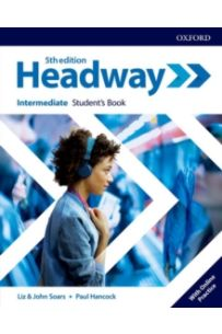 Headway: Intermediate: Student's Book with Online Practice (5th Edition)