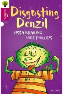 Oxford Reading Tree All Stars: Oxford Level 10 Disgusting Denzil
