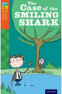 Oxford Reading Tree TreeTops Fiction: Level 13: The Case of the Smiling Shark