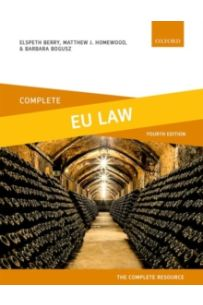 Complete EU Law : Text, Cases, and Materials