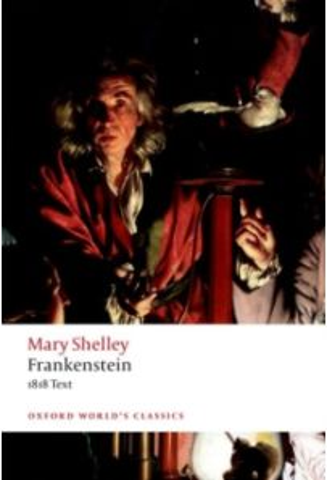 Frankenstein : or `The Modern Prometheus': The 1818 Text
