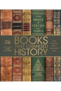 Books That Changed History : From the Art of War to Anne Frank's Diary