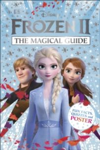 Disney Frozen 2 The Magical Guide : Includes Poster