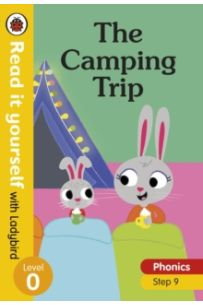 The Camping Trip - Read it yourself with Ladybird Level 0: Step 9