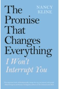 The Promise That Changes Everything : I Won't Interrupt You