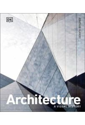 Architecture : A Visual History