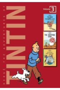 Adventures of Tintin 3 Complete Adventures in 1 Volume : The Crab with the Golden Claws WITH The Shooting Star AND The Secret of the Unicorn : v. 1-7
