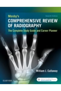 Mosby's Comprehensive Review of Radiography : The Complete Study Guide and Career Planner