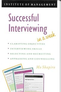 Successful Interviewing in a Week