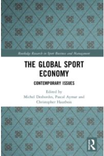 The Global Sport Economy : Contemporary Issues