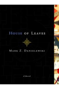 House of Leaves : The Remastered Full-Color Edition