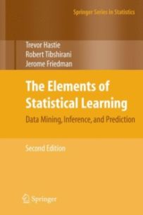 The Elements of Statistical Learning : Data Mining, Inference, and Prediction, Second Edition