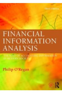 Financial Information Analysis : The role of accounting information in modern society