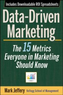Data-Driven Marketing : The 15 Metrics Everyone in Marketing Should Know