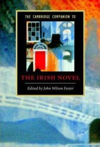 The Cambridge Companion to the Irish Novel
