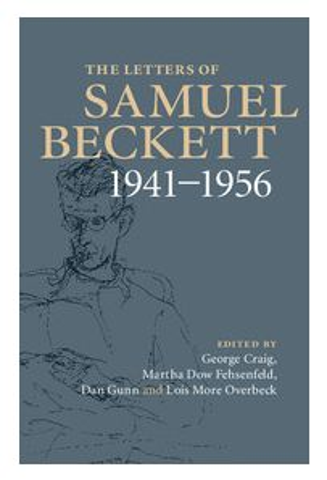 The Letters of Samuel Beckett Volume 2: 1941–1956