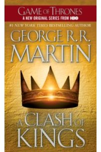 A Clash of Kings : A Song of Ice and Fire: Book Two : 2