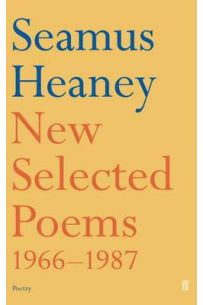 Seamus Heaney: New Selected Poems 1966-1987 (Paperback)