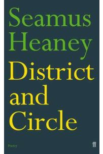 District and Circle: Seamus Heaney