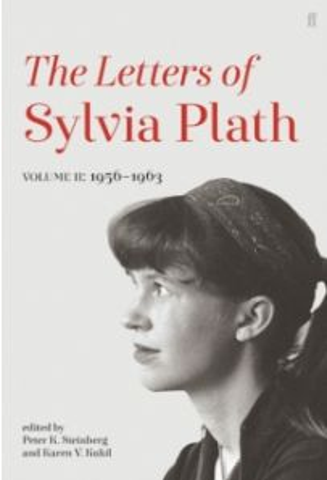 Letters of Sylvia Plath Volume II : 1956 - 1963