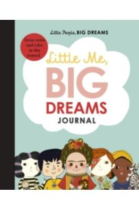 Little Me, Big Dreams Journal : Draw, write and colour this journal