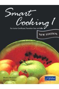 Smart Cooking 1 (Junior Certificate and Transition Year)