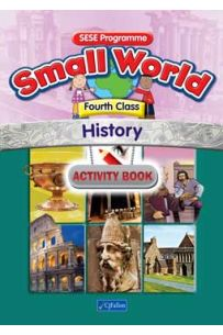 Small World – History Activity Book (4th Class)