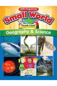 Small World – Geography & Science (4th Class)