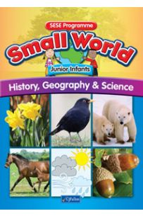 Small World - History, Geography and Science (Junior Infants)