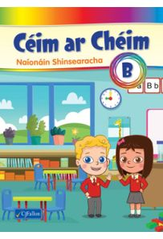 Céim ar Chéim B  (Senior Infants)