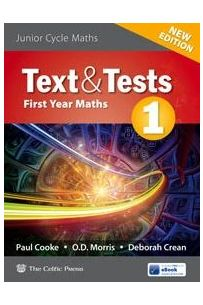 Text & Tests 1 - New Edition (1st Year Junior Cycle Maths)