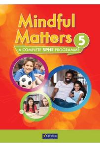 Mindful Matters 5 (5th Class)
