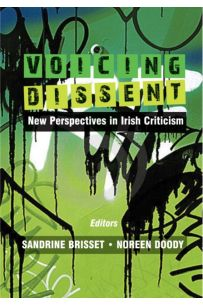 Voicing Dissent : New Perspectives in Irish Criticism