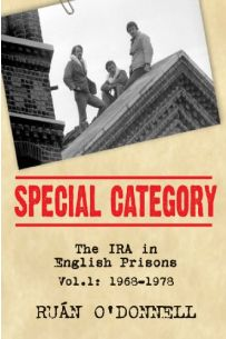 Special Category: The IRA in English Prisons: 1968-1978 v. 1