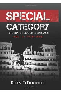 Special Category: The IRA in English Prisons, Vol. 2: 1978-1985